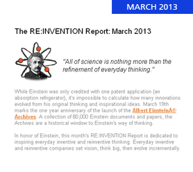 The RE:INVENTION Report: March 2013