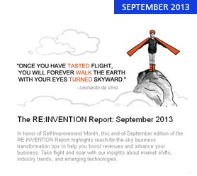 The RE:INVENTION Report: September 2013