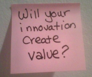 Will Your Innovation Create Value?