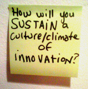 How Will You Sustain a Culture of Innovation?