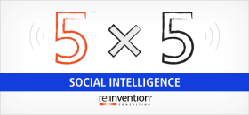5×5: Implications of Social Intelligence